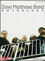 Dave Matthews Band - Anthology - Music Book