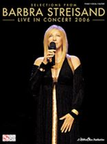 Barbra Streisand - Live In Concert 2006 - Music Book