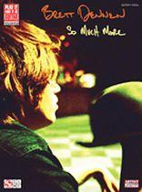 Brett Dennen - Brett Dennen - So Much More - Music Book