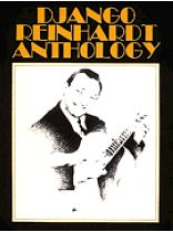 Django Reinhardt - Artist Transcriptions / Django Reinhardt Anthology - Music Book
