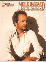 Merle Haggard - E-Z Play Today #184 - The New Merle Haggard Anthology - Music Book