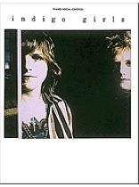 Indigo Girls - Indigo Girls - Indigo Girls - Music Book