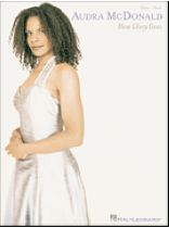 Audra McDonald - Audra Mcdonald - How Glory Goes - Music Book