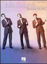 John Pizzarelli - John Pizzarelli - Bossa Nova - Music Book