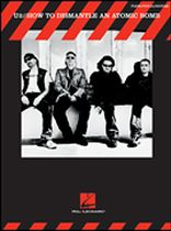 U2 - How To Dismantle An Atomic Bomb - Music Book