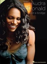 Audra McDonald - Build a Bridge - Music Book