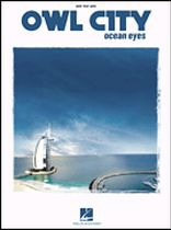 Owl City - Owl City - Ocean Eyes - Music Book