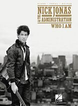 Nick Jonas & The Administration - Nick Jonas & The Administration - Who I Am - Music Book