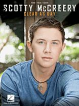 Scotty McCreery - Scotty McCreery - Clear as Day - Music Book