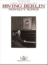 Irving Berlin - Novelty Songs