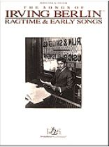Irving Berlin - Ragtime & Early Songs