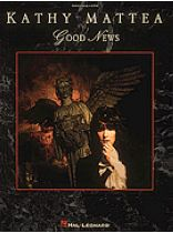 Kathy Mattea - Good News - Music Book