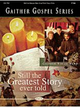 Various Composers - Gaither Vocal Band - Still the Greatest Story Ever Told - Music Book