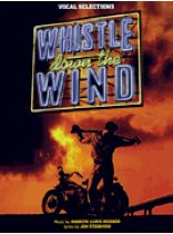 Whistle Down the Wind - Music Book