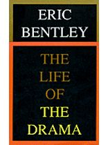 Eric Bentley - The Life of the Drama - Music Book