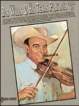 Bob Wills - Bob Wills & His Texas Playboys - Greatest Hits - Music Book