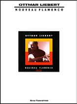 Ottmar Liebert - Ottmar Liebert - Nouveau Flamenco - Music Book