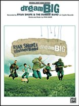 Ryan Shupe - Dream Big - Music Book