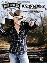 Justin Moore - Small Town USA - Original Sheet Music Edition - Music Book