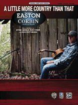 Easton Corbin - A Little More Country Than That - Original Sheet Music Edition - Music Book