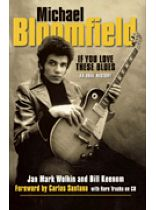 Michael Bloomfield - Michael Bloomfield - If You Love These Blues - Music Book