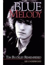 Lee Underwood - Blue Melody - Tim Buckley Remembered - Music Book
