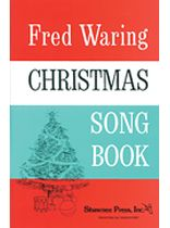 Fred Waring - Fred Waring - Christmas Song Book - Music Book