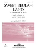 Squire Parsons - Sweet Beulah Land (from Gospel Voices) - SATB - From Gospel Voices - Music Book