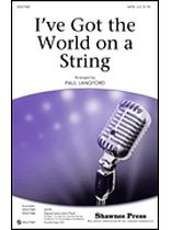 I've Got the World on a String - Music Book