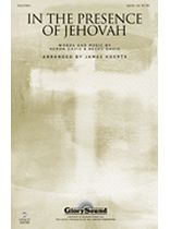 In the Presence of Jehovah - SATB - Music Book
