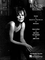 Martina McBride - A Broken Wing - Music Book