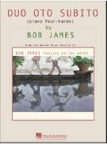 Bob James - Duo Oto Subito - Music Book