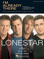 Lonestar - I'm Already There - Music Book