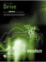 Incubus - Drive - Music Book