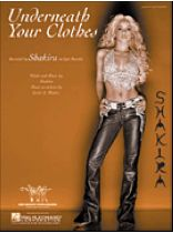 Shakira - Underneath Your Clothes - Music Book