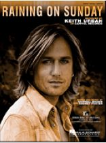 Keith Urban - Raining on Sunday - Music Book