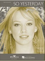 Hilary Duff - So Yesterday - Music Book