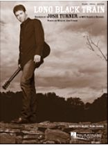 Josh Turner - Long Black Train - Music Book