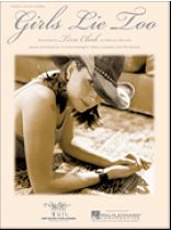 Terri Clark - Girls Lie Too - Music Book