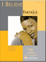 Fantasia - I Believe - Music Book