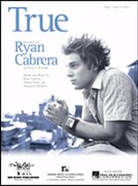 Ryan Cabrera - True - Music Book