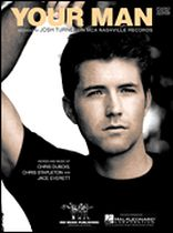Josh Turner - Your Man - Music Book
