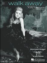 Kelly Clarkson - Walk Away - Music Book