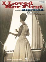 Heartland - I Loved Her First - Music Book