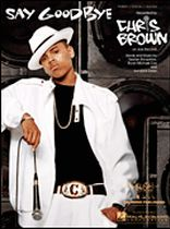 Chris Brown - Say Goodbye - Music Book