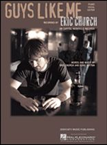 Eric Church - Guys Like Me - Music Book