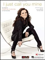 Martina McBride - I Just Call You Mine - Music Book