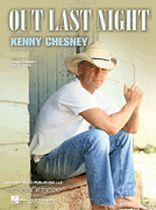 Kenny Chesney - Out Last Night - Music Book