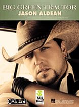 Jason Aldean - Big Green Tractor - Music Book