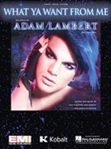 Adam Lambert - What Ya Want from Me - Music Book
